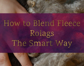 How To Blend Fleece Rolags The Smart Way - Blending Board Tutorial - Textured Art Rolag or Smooth Traditional Rolags Spinning Fiber Tutorial