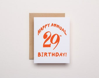 Happy Annual 29th Birthday Card - Letterpress Birthday Card