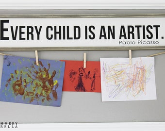 Every Child is an Artist Wood Sign, Housewarming Gift, Contemporary, Country Decor, Farmhouse Decor