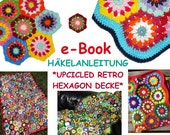e-Book *Blanket UPCICLED RETRO HEXAGON* crochet pattern, pdf-datei, crochet afghan, granny square