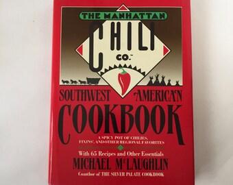 The Manhattan Chili Co. Southwest American Cookbook Hardcover Dust Jacket Like New