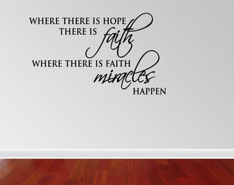 Wall Decal Quote Where There Is Hope There is Faith Inspirational Quotes Wall Decals Wall Sticker Wall Quote Decal (JN95)