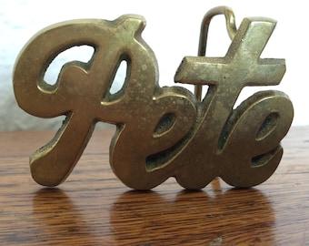 Vintage Brass Belt Buckle- Pete Name