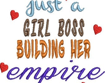 Just a Girl Boss Digitized Machine Embroidery Design