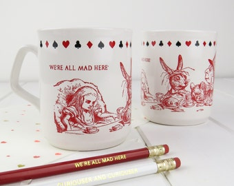 Alice in Wonderland Mug - Mad Hatter's Tea Party - We're All Made Here - Book Lover Mug - Lewis Carroll Gift