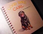 Rottweiler GOOD DOG CARL Vintage Book Altered Journal Scrapbook