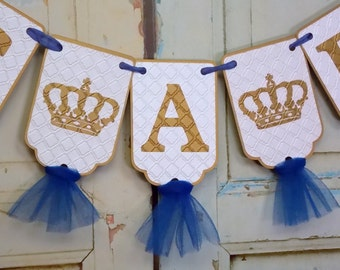 It's A Boy Banner with Crowns, Embossed White Blue and Gold Banner with Tulle, Royal Baby Shower Banner, Boy Baby Shower Decoration