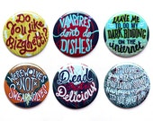 What We Do In The Shadows Buttons - Set of Six Buttons - Werewolves Not Swearwolves - Dead But Delicious