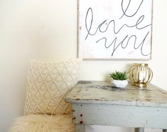 I love you handwritten rustic wood sign