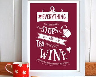 Everything Stops For Wine Personalised Print/ Wine Lovers Gift/ Gift for Wife/ Gift for Friend/ Wine Lover Gift