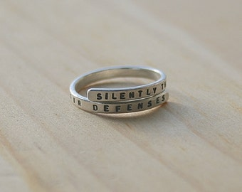 Phantom of the Opera Hand stamped Silver Quote Ring 'Silently the senses abandon their defenses' Sterling Silver -Adjustable