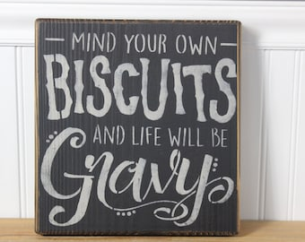 wooden sign,biscuits and gravy,humor,funny,gift,southern, wall decor,wood sign,hand painted
