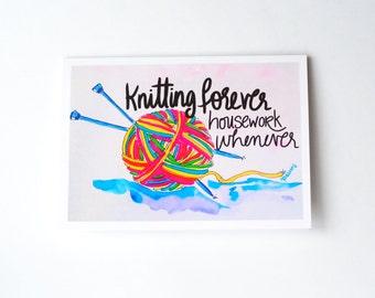 Knitting forever, housework whenever // knitting greeting card // yarn greeting card // crochet card // gift for knitters // knitting card
