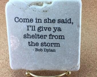 Bob Dylan Song Lyric Decorative Coaster Tile Quote Trivet Home Or Dorm Room Decor