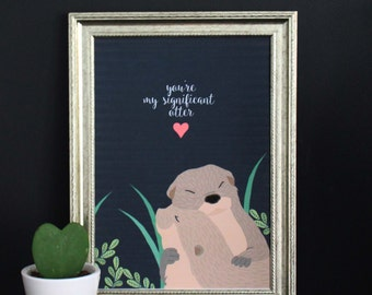 Print 'You're my significant otter' (illustration otter)