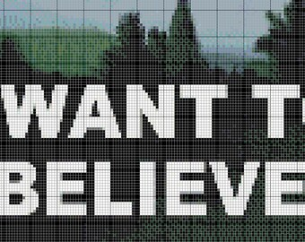 I Want to Believe (X-Files) - Cross Stitch Pattern