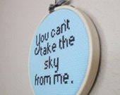 You Can't Take the Sky from Me. Firefly inspired TV Hoop Art.