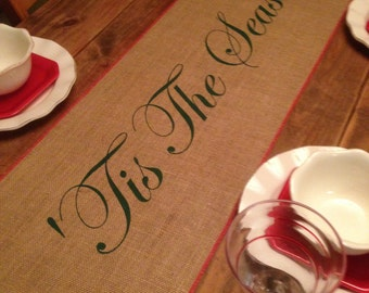 """Burlap Table Runner 12"""", 14"""", or 15"""" wide with 'Tis The Season & red trim - Christmas runner Holiday decorating Home decor"""