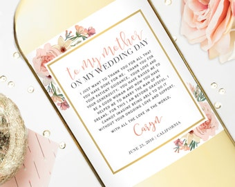 Mother of the Bride Gift Wine Labels - Wedding Gift for Mom - Thank You Gift Custom Wine Labels - To My Mother on my Wedding Day