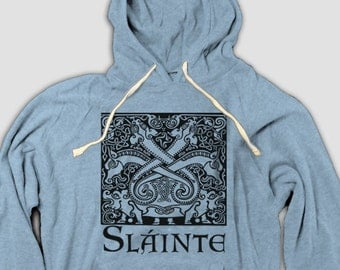 Irish Toast Hoodie, Slainte is a gaelic toast to one's health