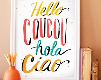 hello coucou hola ciao - art print with gold foil flecks, language, art print, french, typography, lettering