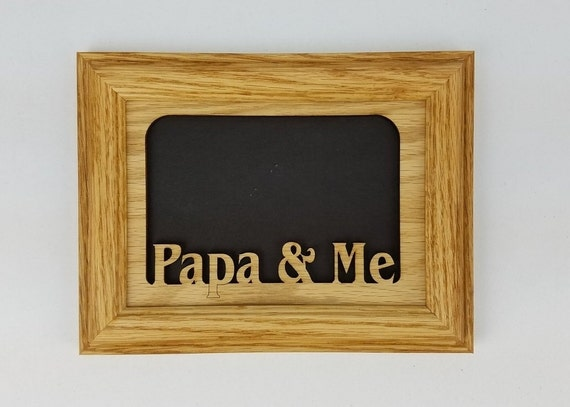 Papa And Me Picture Frame Papa Frame Papa Photo Frame