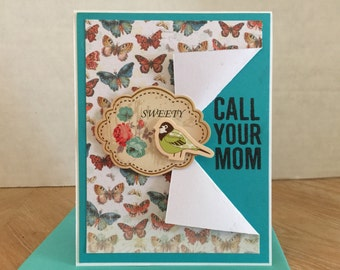 Butterfly Call Your Mom Card A27