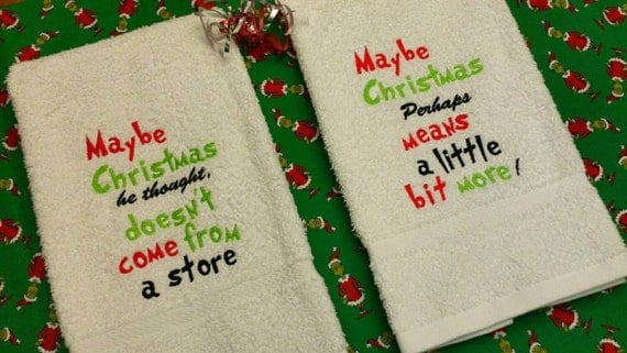 Items Similar To Grinch Towel SeT Seuss Quote Maybe