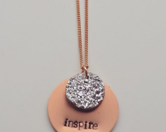 Druzy necklace, inspire necklace, metal stamped necklace