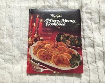 1986 Whirlpool Micro Menus Cookbook, Vintage Microwave Cookbook