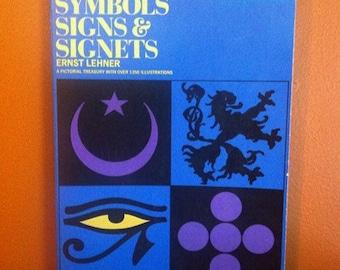 Symbols Signs & Signets by Ernest Lehner (paperback, 1950)