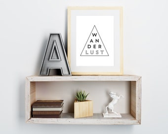PRINTABLE 8X10 Wanderlust Typographic Triangle Art Print