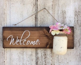 Rustic Welcome sign, flower vase Sign, Hand Painted Sign, Rustic Hand Made Vintage Wooden sign