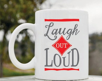 Slap-Art™ Laugh out loud 11oz coffee mug cup