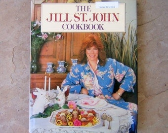 The Jill St. John Cookbook Signed by Author, 1987 Jill St John Cookbook, Vintage Cook Book