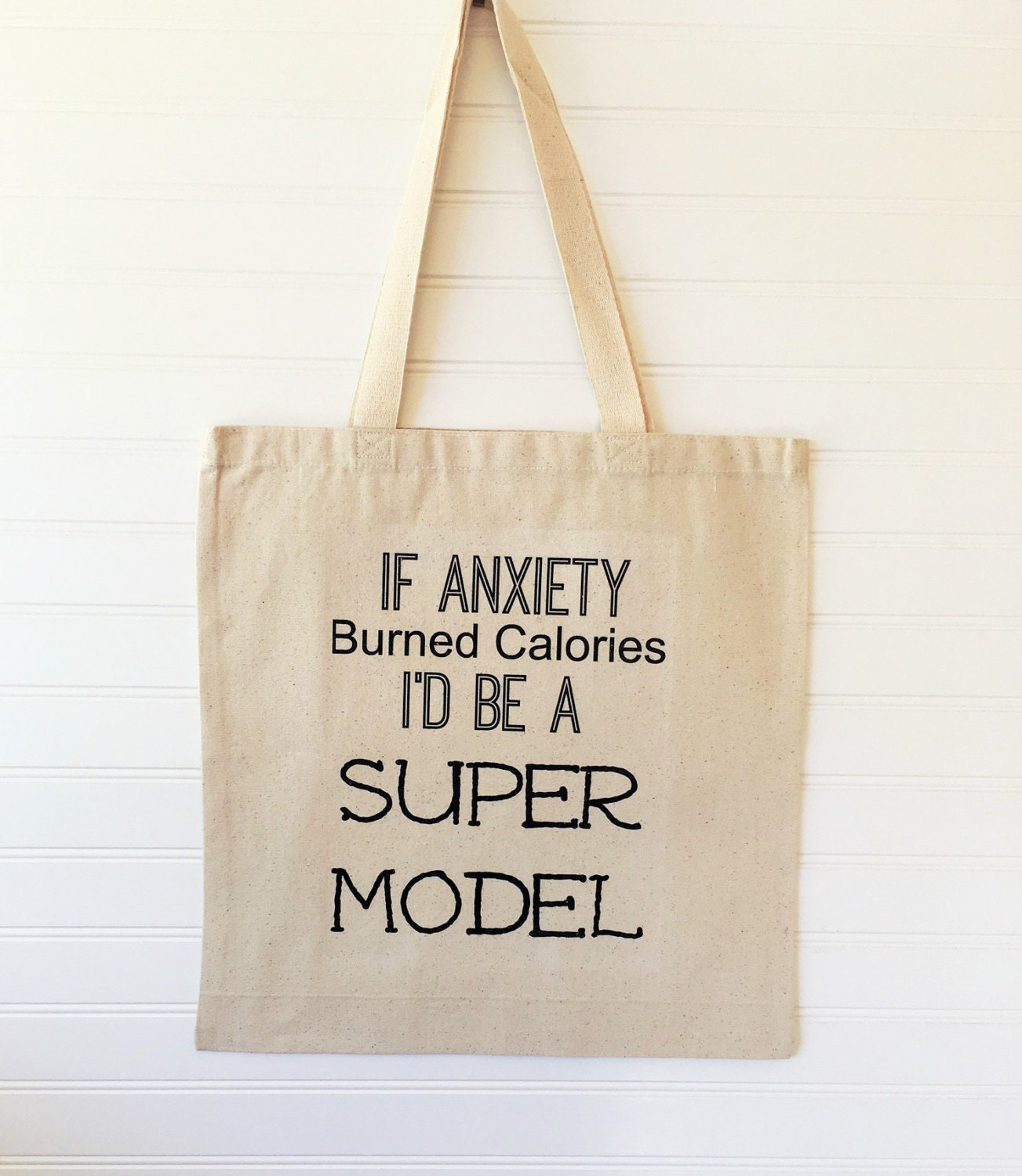 CUTE TOTE - Sassy and I Know It, If Anxiety Burned Calories, Tote ...