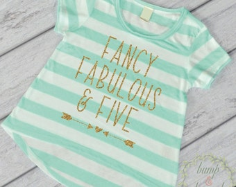 Fancy Fabulous and Five 5th Birthday Outfit Girl 5th Birthday Shirt Five and Fabulous Shirt Fifth Birthday Shirt Five Year Old Shirt 247