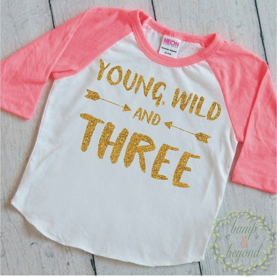 Young Wild And Three Three Third Birthday by  : il570xN9582408243fug from www.etsy.com size 570 x 570 jpeg 77kB