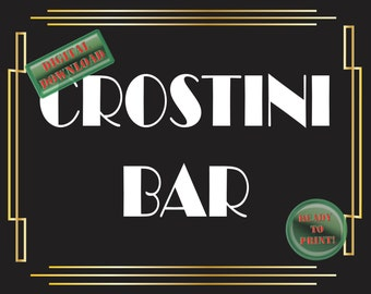 Crostini Bar Sign Art Deco Food Table Sign Roaring 20s Gatsby Themed Black White Gold Party New Year Wedding Reception Decor Food Bar Sign