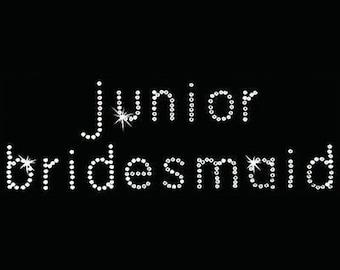 Rhinestone Transfer - Hot Fix Motif - Junior Bridesmaid - Bebe