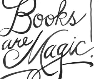 Books are Magic! Handlettered Print