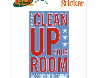 Clean Up Your Room Management Sticker - #64730