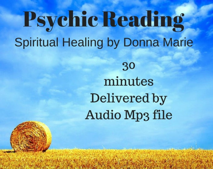 Psychic Reading 30mins. Channeled through Spirit - Recorded. Emailed to you within 1Day. Intuitive, Fast, In-depth & Detailed!