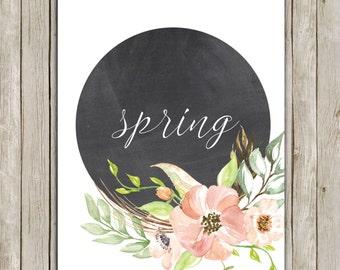 8x10 Spring Printable Art, Typography Art Poster, Typography Print, Floral Spring Art Poster, Chalkboard Art Decor, Instant Download