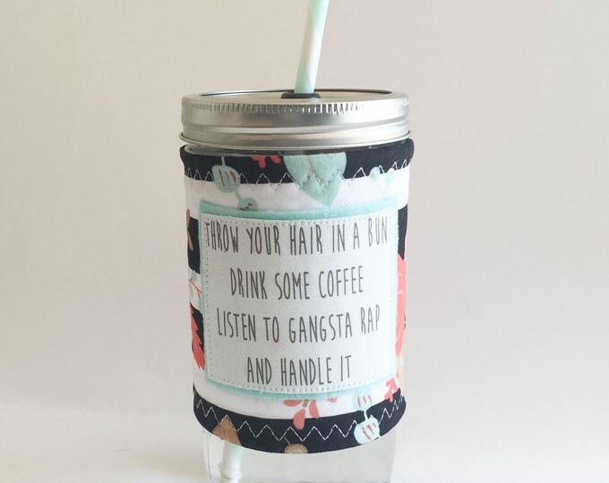Mason Jar Cup 24oz - Black and White Stripe Floral - Listen to Gangsta Rap - Bpa Free Straw - travel mug coffee glass