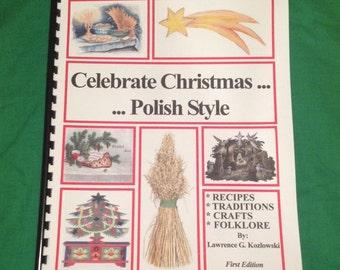 Celebrate Christmas.....Polish Style