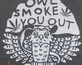 OWL SMOKE you out tshirt on flat grey