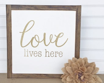 Love Lives Here, 12 X 12, Love Lives Here Sign, Housewarming Gift, Valentine's Day Sign