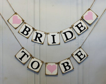 Bride To Be Banner, Wedding Shower Bride to Be Banner, Rustic Bridal Shower Banner