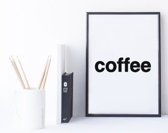 Quote Print and/or Frame - Word 'coffee'